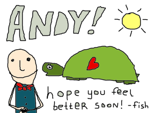 Get Well, Andy!